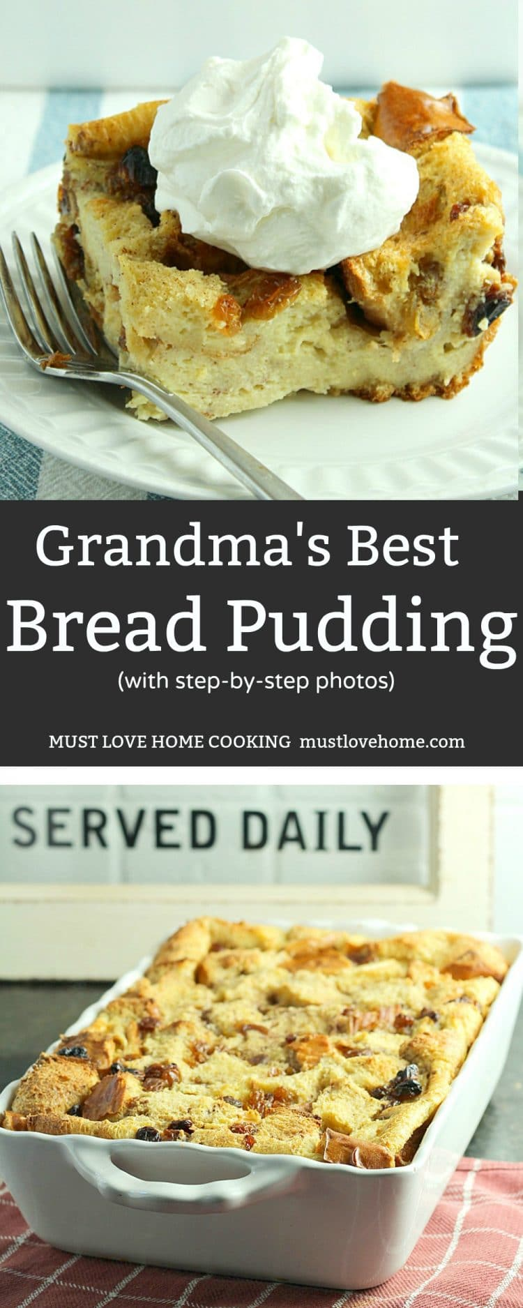 Grandma's Secret Recipe Bread Pudding is an easy to make traditional dessert sure to be a family favorite.  Made with crusty bread and other simple ingredients, this is total comfort food!