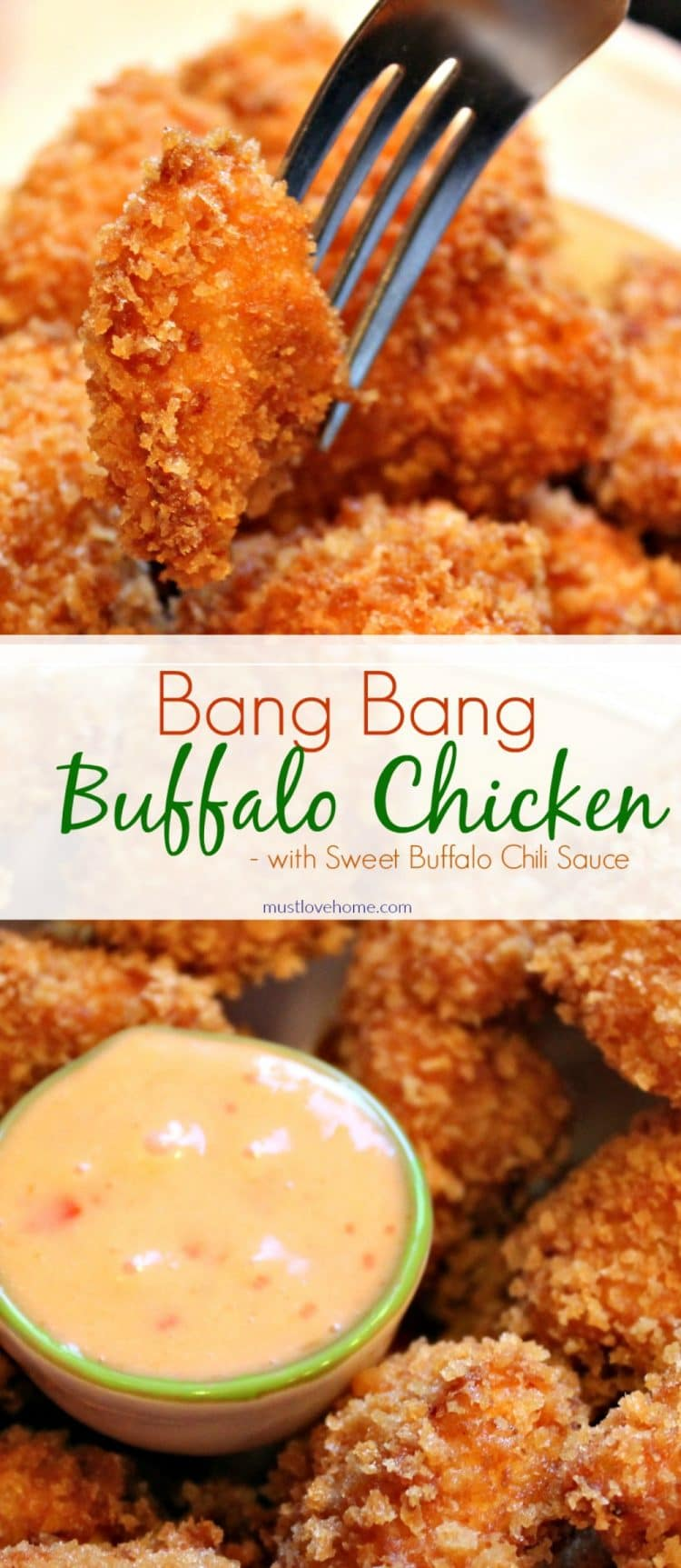 Bang Bang Buffalo Chicken - Amazingly moist and crunchy chicken bites served with a sweet buffalo chili dipping sauce - the perfect entree or party appetizer.