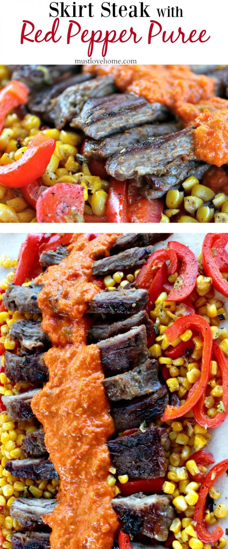 Skirt Steak with Red Pepper Puree is marinated then pan fried skirt steak drenched in a smooth and flavorful red pepper puree. Served with pan fried peppers, corn and red onion.