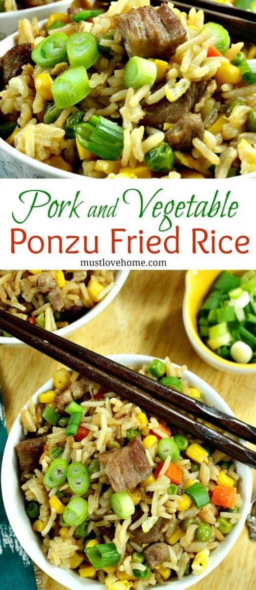 Pork and Vegetable Ponzu Fried Rice is better than take-out! Ponzu gives this fried rice a refreshing hint of citrus flavor. Make-ahead friendly too! #mustlovehomecooking
