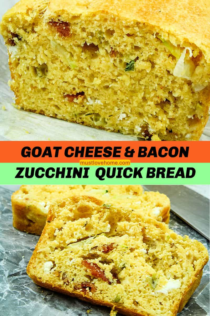 Goat Cheese Bacon Zucchini Quick Bread is a savory loaf filled with creamy goat cheese, smoky bacon and tender zucchinI. #mustlovehomecooking
