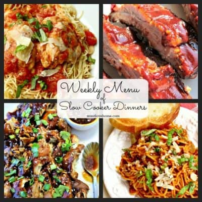Weekly Menu of Slow Cooker Dinners