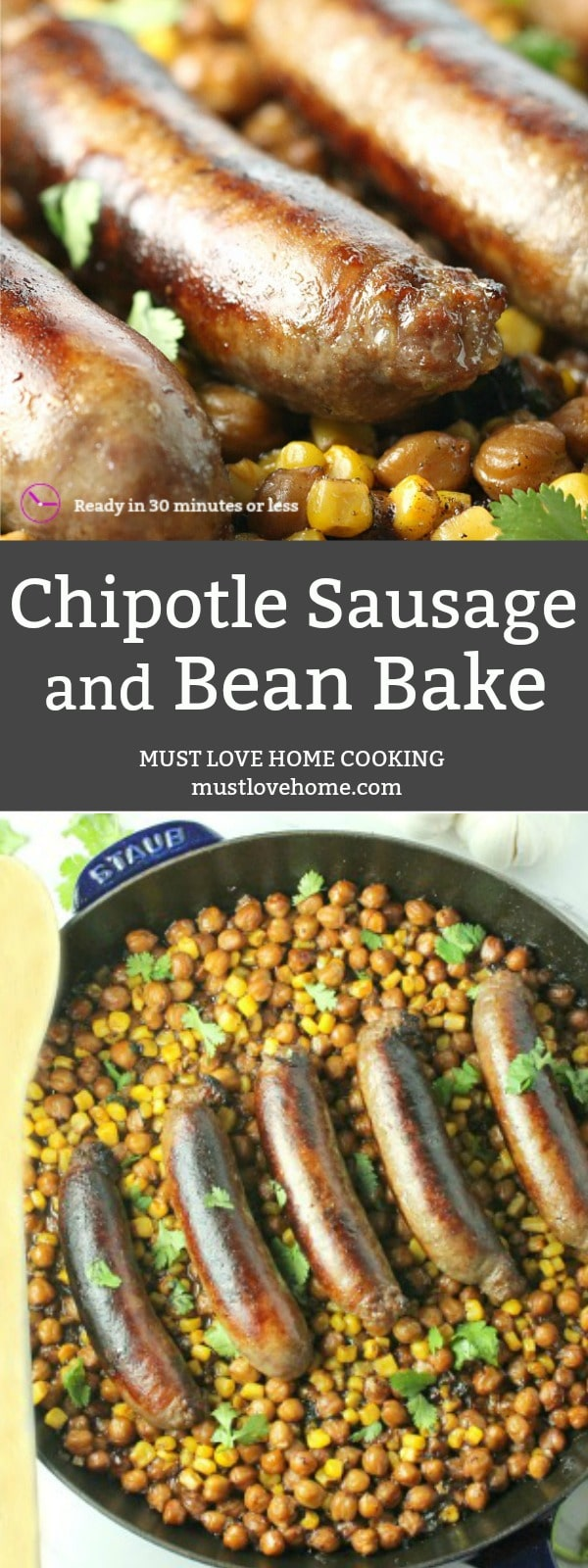 Chipotle Sausage and Bean Bake is crispy, mouthwatering sausages,  beans and corn smothered in creamy chipotle puree. A hearty and satisfying meal in less than 30 minutes!