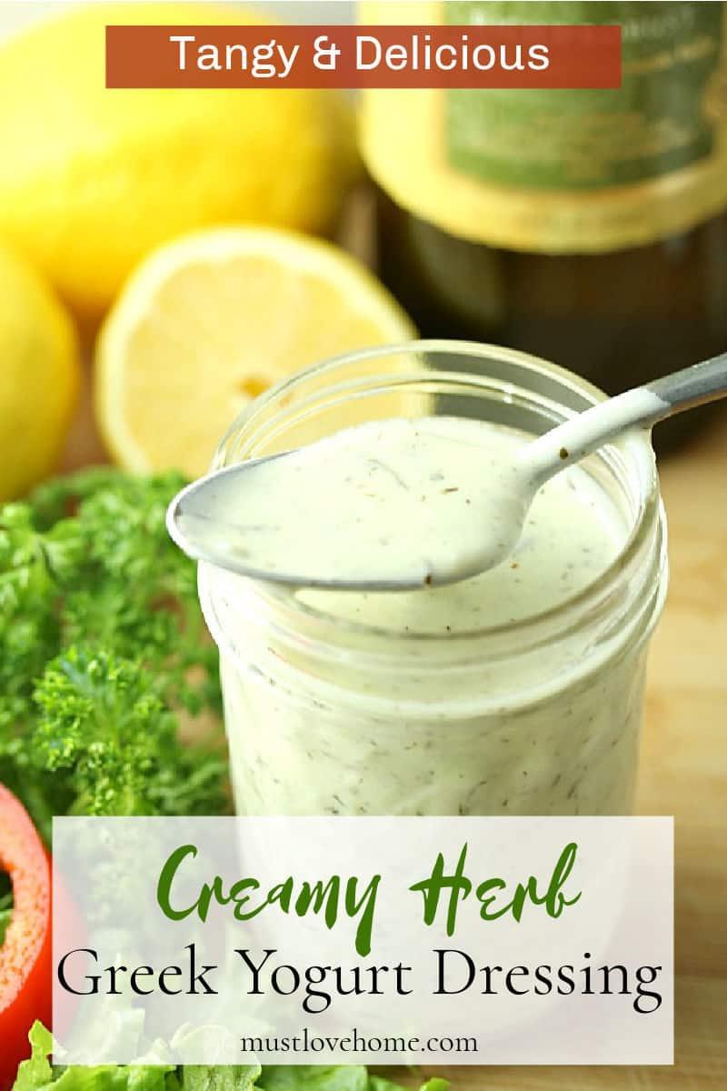 Creamy Greek Yogurt Dressing is a blend of yogurt, herbs, garlic and seasoning perfect to dress up your favorite salads or veggie trays. #mustlovehomecooking