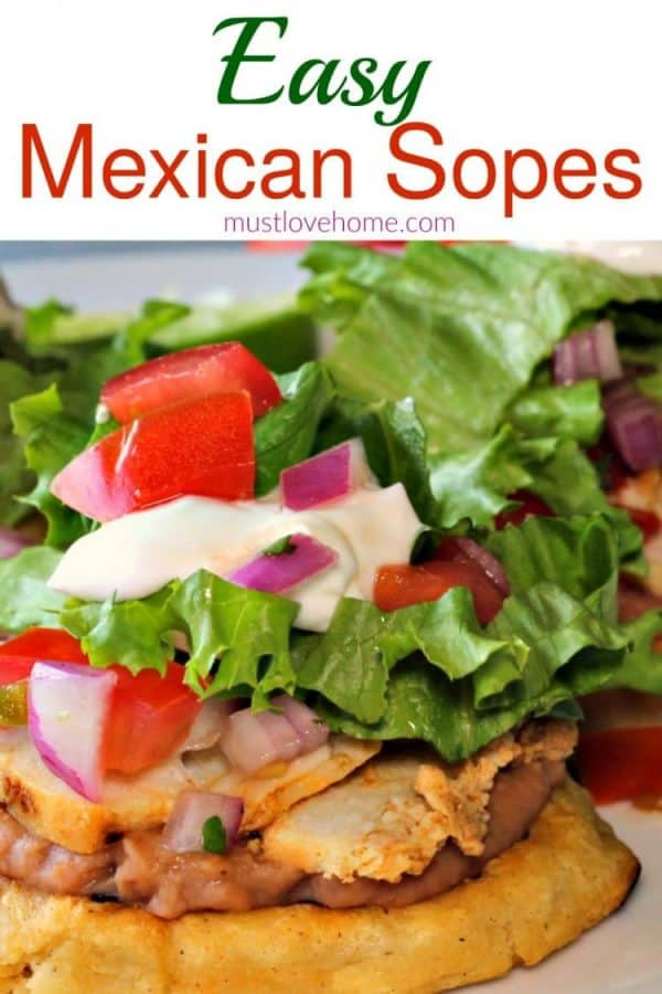 Easy Mexican Sopes for Cinco De mayo #mustlovehomecooking #CincodeMayo #appetizer