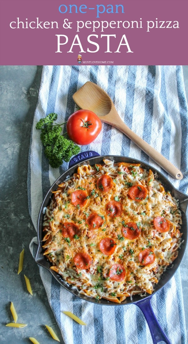 One Pan Chicken Pepperoni Pizza Pasta let's you enjoy the taste of your pasta and pizza favorites in the same dish! Spicy pepperoni, chunks of moist chicken, velvety pasta and oozing melted cheese makes this 30 minute recipe an easy choice to add to your favorites!