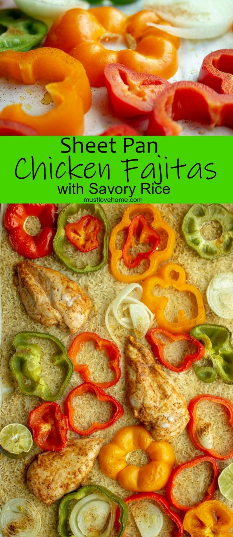 All you need is one pan to bake zesty sheet pan chicken Fajitas with savory rice as a side dish! A quick and easy complete meal with super easy clean up!