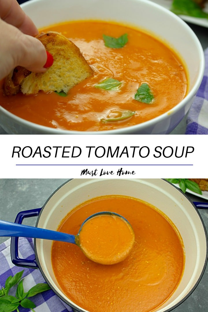 Roasted Tomato Soup - fresh, smooth and full of incredibly concentrated flavor from sheet-pan roasting the tomatoes, vegetables and garlic. This recipe is great for using up your garden tomatoes and veggies, and can be made ahead too!
