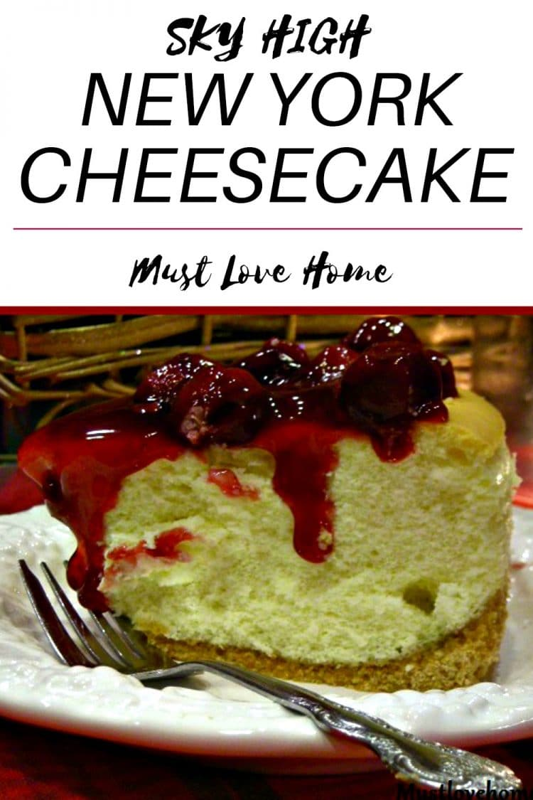 Tall New York Cheesecake, baked high and light with fruit topping, is a melt in your mouth dessert that will look beautiful on any holiday dessert table!