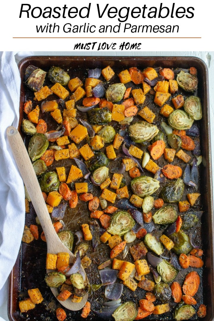 Deliciously amazing roasted vegetables with fantastic flavor from fresh garlic, herbs, olive oil and a big dash of parmesan cheese.