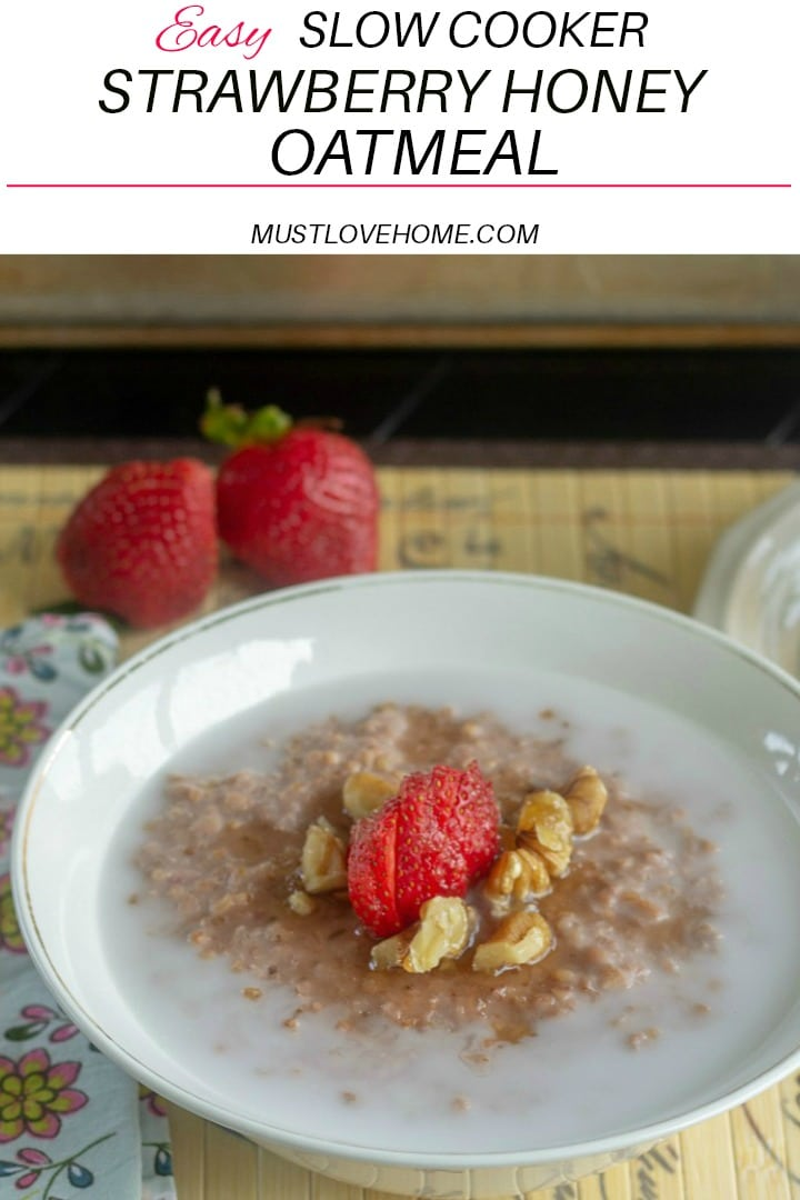 Breakfast is ready with Easy Slow Cooker Strawberry Honey Oatmeal. Steel cut oats, fresh strawberries and raw honey  are slow cooked into  a smooth and creamy bowlful of delicious. Make ahead for the entire week! #slowcookeroatmealrecipes #breakfastrecipes #strawberryrecipes