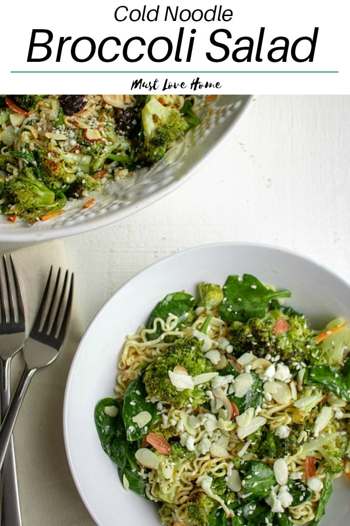 Cold Noodle Broccoli Spinach Salad is a tasty blend of ramen noodles, roasted fresh broccoli and spinach, tossed in a light vinaigrette. Full of vitamins and fiber, this flavorful dish tastes good is good for you, too!