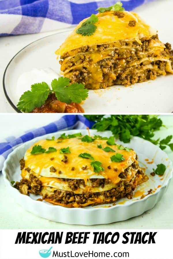 Mexican Beef Taco Stack -Stacks of tortillas piled high with seasoned ground beef and melting cheese makes an easy dinner the whole family will love!