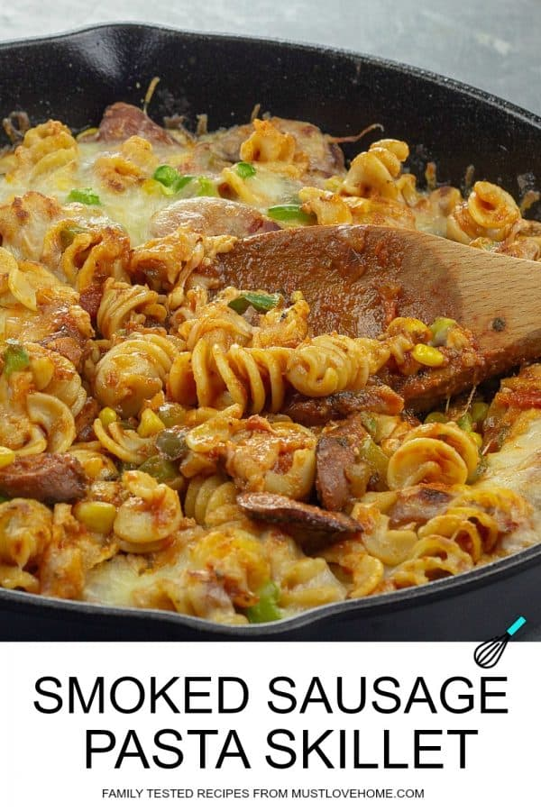 Smoked Sausage Italian Pasta Skillet, with corn, green bell peppers and tasty red sauce that's an easy, 30 minute family dinner. #mustlovehomecooking