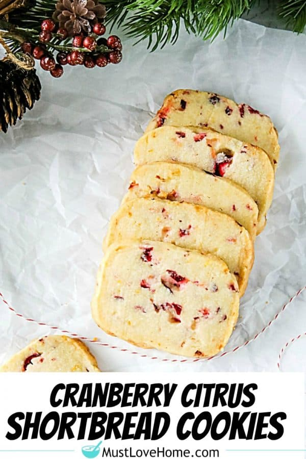 Make buttery, zesty Cranberry Citrus Shortbread Cookies with basic pantry ingredients. Boldly flavored slice & bake cookies for your festive dessert table!