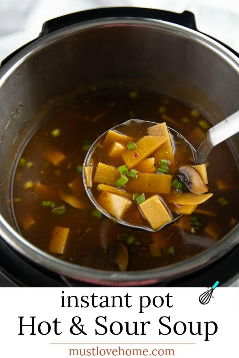A quick and easy restaurant-style Hot and Sour Soup Instant Pot Recipe that's better than any take-out!