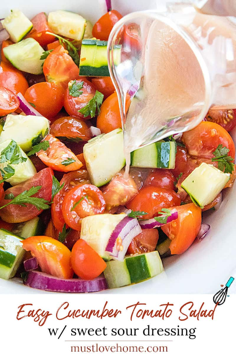 A super healthy side dish made with crisp cucumbers, tomatoes, red onion and parsley, then drizzled with a homemade sweet and sour dressing. #mustlovehomecooking