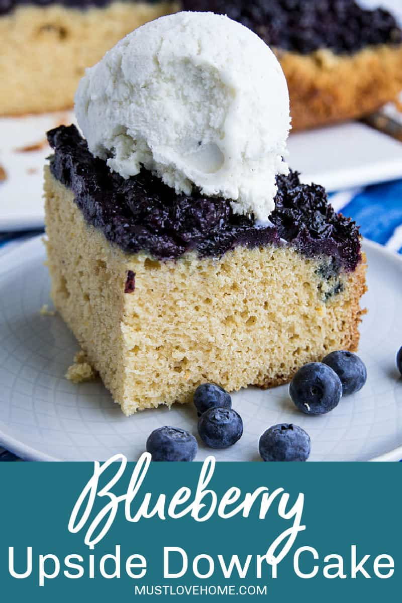 Made with fresh summer berries, this Easy Blueberry Upside Down cake is simple dessert anyone can make with blueberries caramelized under a layer of vanilla flavored cake. #mustlovehomecooking