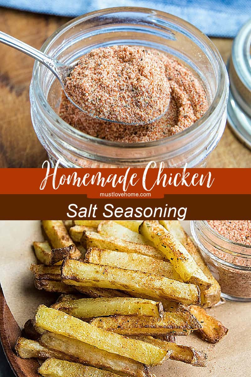 Chicken Salt Seasoning with chicken bouillon powder and pantry spices, is the ultimate seasoning salt for adding delicious umami flavor. Great on homemade french fries! #mustlovehomecooking