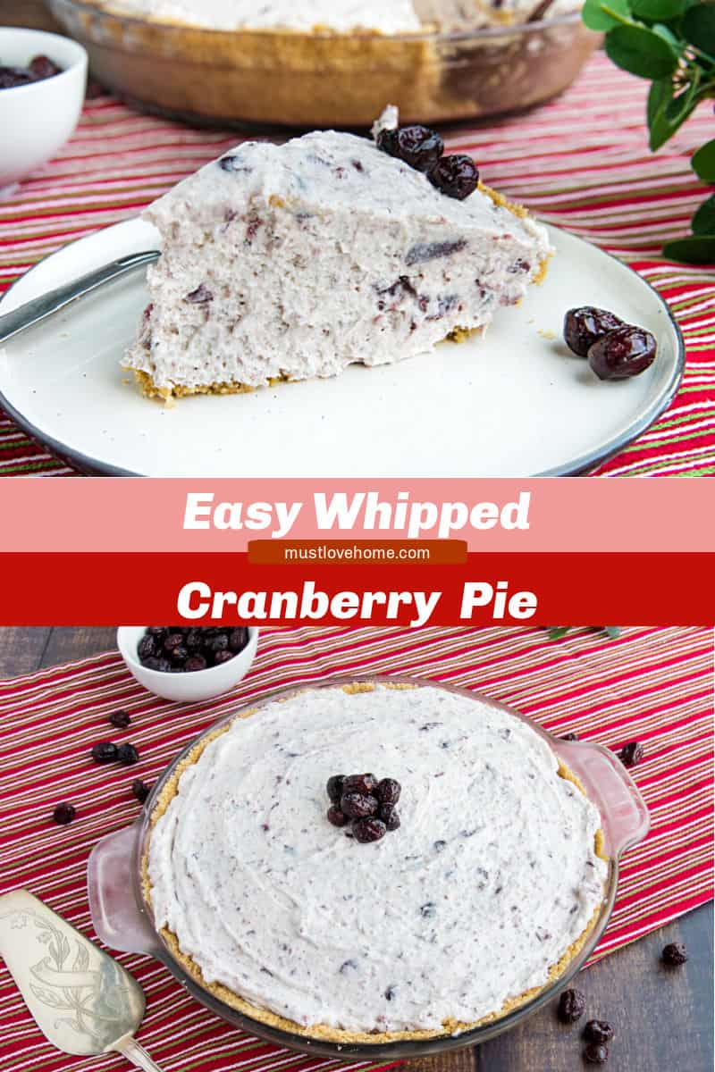 An easy Whipped Cranberry Pie recipe that's perfect for your Thanksgiving table. It's made luscious with cranberry sauce and whipped topping! #mustlovehomecooking